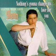 glen Medeiros - Nothing gonna change my love for you