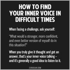 How to find your inner voice in difficult times #zerosophy
