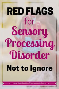 Learn the signs and symptoms of sensory processing disorder and when the red flags for SPD warrant further intervention. Free checklist - signs and symptoms of sensory processing disorder. #sensory #SPD #SensoryProcessingDisorder