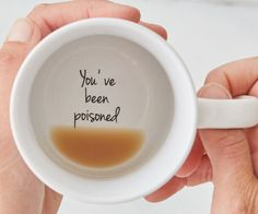"""Add a touch of humor to your morning routine by having some harmless fun with this """"You've Been Poisoned"""" coffee mug. The unsuspecting victim innocently sips their brew only to find out they've just been poisoned."""