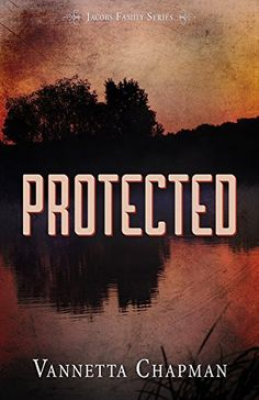 Protected (Jacobs Family Series Book 2) by Vannetta Chapman, http://www.amazon.com/ MY REVIEW http://www.amazon.com/review/R1408X35RR8HL1/ref=cm_cr_rdp_perm