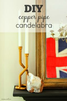 DIY Copper Pipe Candelabra - blogger & Home Depot inspired! Blogger Home, Email Subject Lines, Blog Names, Simple Rules, Candelabra, Home Depot, Candle Sconces, Wall Lights, Diy Crafts