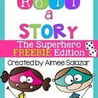 Roll-a-Story boards are perfect for inspiring young writers!  And, this free mini set of superhero themed writing prompts is sure to be a hit with ...