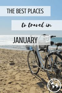 Travel in January is always exciting because you can fight the post-Christmas blues by jumping on a plane! Find the best places to travel in January here and start the year off in style!