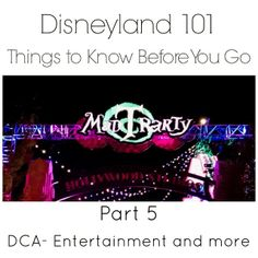 We are talking about all the Disney California Adventure Entertainment options and other magical extras in this portion of the Disneyland 101 series. First Disneyland, Original Disneyland, Disneyland Christmas, Disneyland Vacation, Disneyland Tips, Disney Tips, Florida Vacation, Disneyland Paris
