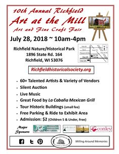 July 28, 2018 -- Enjoy a day at the lovely Richfield Historical Park (Richfield, WI). 60+ artists/vendors, great music, delicious food, and tour of historic buildings (small fee.)  Free parking & ride to exhibit area. Admission: $5 (kids 5 and under, Free)