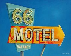 """Will Rafuse - 66 MOTEL, 2013; 24"""" x 30"""" Oil on canvas"""