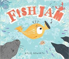 "Fish Jam (Book) : Howarth, Kylie, author : ""Jazz is a scat-singing fish who is way too noisy! Will he every find a place to play without being shoo, shoo, shooed away? Singing Fish, Kylie, Jazz, Bee Book, Fun Activities For Toddlers, Time Activities, New Children's Books, Music And Movement, Little Fish"
