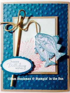 Stampin' in the Sun: Gone Fishing