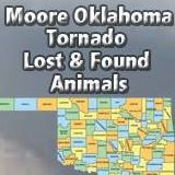 Posting photos of lost or found pets in the area of Moore OK tornado as well as posting animal shelters in need & temporary shelters that allow animals. MooreOKpets@gmail.com www.OKLostPet.com