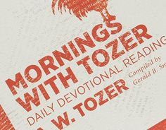 """Check out new work on my @Behance portfolio: """"Mornings with Tozer Series"""" http://on.be.net/1KwzwJO"""