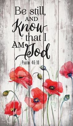 x wall decor with hangerRustic MotifBe still and know that I am God. Psalm Be Still, Poppy Flowers Rustic Wall Art Scripture Verses, Bible Verses Quotes, Bible Scriptures, Rest Scripture, Scripture Treats, Scripture Lettering, Scripture Images, Rustic Wall Art, Rustic Walls
