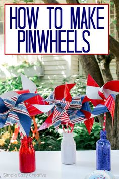 These fun and easy of July Table Decorations make any table sparkle! Learn how to make pinwheels with colorful patriotic colors. Fourth Of July Decor, 4th Of July Celebration, 4th Of July Party, July 4th, Patriotic Table Decorations, Simple Table Decorations, Holiday Decorations, Pinwheel Centerpiece, How To Make Pinwheels