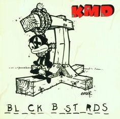 Black Bastards by KMD