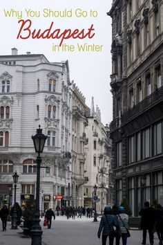 Why You Should Go to Budapest in the Winter #SundayTraveler