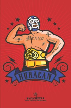 lucha libre mexicana arte - Buscar con Google Mexican Art, Mexican Style, Luchador Mask, Mexican Wrestler, Lucha Underground, Mexican Designs, Typography Poster, Illustration, Pop Culture