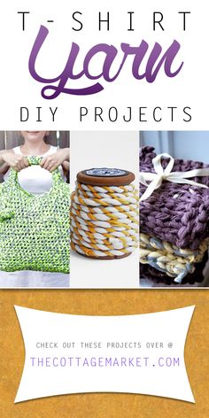 T-Shirt Yarn DIY Projects - The Cottage Market It's amazing the fabulous yarn you can make from upcycling t-shirts! It's fun and fabulous and there are so many wonderful things you can create with it.get the DIY! Enjoy and Create! Yarn Projects, Knitting Projects, Crochet Projects, Sewing Projects, Recycling Projects, Yarn Crafts, Fabric Crafts, Sewing Crafts, Diy Crafts