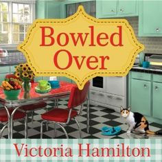 Bowled Over: Vintage Kitchen Mystery Book 2