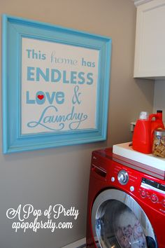"""Just by reading this, I was reminded of home lol DIY Laundry Room Sign Tutorial: """"Endless Love & Laundry""""(+ Free Printable! Laundry Room Quotes, Laundry Room Art, Laundry Room Signs, Laundry Area, Laundry Decor, Basement Laundry, Laundry Closet, Laundry Organization, Organizing"""