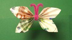Geldgeschenke basteln, Geldscheine falten: Schmetterling Ihr benötigt für diesen Schmetterling zwei Geldscheine und ein Plüschdraht. Ideal für Geldgeschenke ...