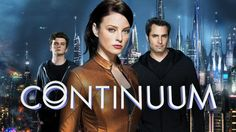 Continuum Season 3! I can't wait until it comes out on Netflix...ughh the anticipation!