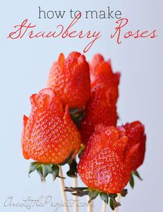 How to Make Strawberry Roses —  I thought it would be difficult, but the instructions and photographs make the process a snap. #strawberry #fruit #rose