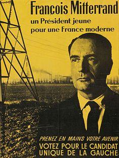 """affiche de 1965, François Mitterrand : """"Mais il y en a toujours une pour réclamer à tue-tête, réminiscence de la campagne de Mitterrand pour la dernière présidentielle, un homme jeune pour une femme moderne, ça les fait ricaner, vu que Mitterrand il a quelque chose comme cent ans."""" p.10"""