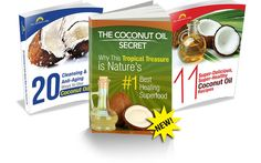 """9 Reasons to Use Coconut Oil Daily (3 of these are shocking) Plus, Four """"Common Yet Dangerous"""" Oils You Should Never Eat... If You Want to Heal, Beautify and Restore Your Body!"""