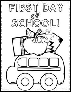 Enjoy this First Day of School Color Page! Preschool First Day, Beginning Of Kindergarten, First Day Of School Activities, First Week Of School Ideas, Beginning Of The School Year, Back To School Crafts, Welcome Back To School, Back To School Worksheets, Dr. Seuss