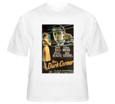 The Dark Corner - Film Noir T Shirt