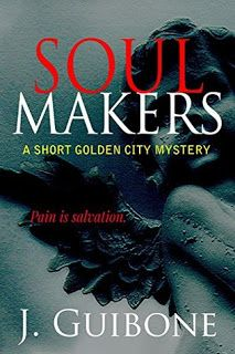With Love for Books: Book Review - Soul Makers by J. Guibone