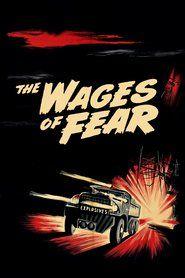 Le salaire de la peur | Watch Free Full Length Movies