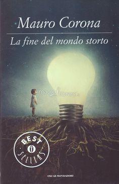 La Fine del Mondo Storto - Mauro Corona - ★★★★