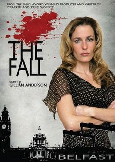 The Fall (TV Series 2013– ). Wow, this show set in Belfast, Ireland, is truly different. It starts with Gillian Anderson, a hunter of criminals and men.  Multiple plots going on with superb acting.  Dark and intense, quality TV.