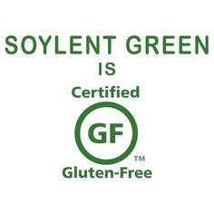 Soylent Green is Gluten Free