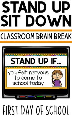 Stand Up Sit Down Brain Break {First Day of School} First Day Of School Activities, Kindergarten First Day, 1st Day Of School, Beginning Of The School Year, 2nd Grade Classroom, Music Classroom, Future Classroom, School Classroom, Classroom Ideas