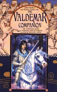 JODY A. LEE - The Valdemar Companion by Denise Little & John Helfers - 2001 DAW Books