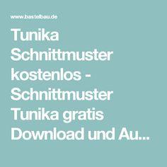 Tunika Schnittmuster kostenlos - Schnittmuster Tunika gratis Download und Ausdrucken