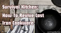 They're practically indestructible and will last literally hundreds of years. That's why you can't imagine a survival kitchen without cast iron pots. Cast Iron Care, Self Reliance, Cast Iron Skillet, Cast Iron Cookware, Skillets, Things To Know, Cleaning Hacks, Homesteading, Helpful Hints