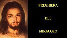 Preghiera Miracolosa Recitate questa preghiera con fede vera, con una sincerità estrema, indiscutibile, con lo sguardo rivolto a terra e poi dopo essere si