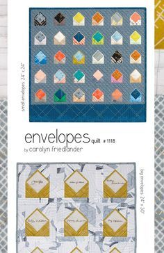 by Carolyn Friedlander This Envelopes quilt pattern is a fun take on correspondence with fabric. Use fabrics to tell your story or leave messages inside your envelopes. This project is a perfect platf