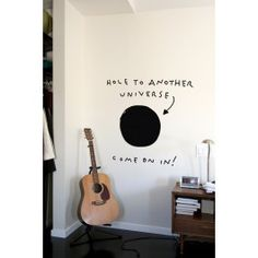 """Love this! Plus, like the warning on the order site: """"Warning: Hole may not be active. Enter wall decal at your own risk."""""""