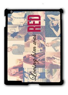 Loving Him Was Red Taylor Swift Ipad Case, Available For Ipad 2, Ipad 3, Ipad 4 , Ipad Mini And Ipad Air