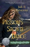 Passion's Sacred Dance (Celtic Stewards Chronicles, Book 1), an ebook by Juli D. Revezzo at Smashwords