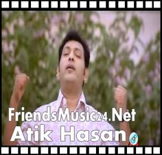 friendsmusic24.net - Atik Hasan Mp3 Songs Download, Atik Hasan bangla artist Music