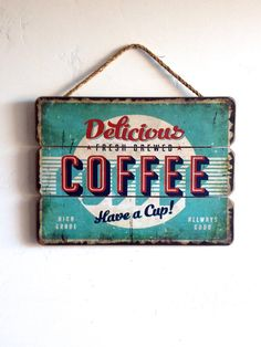 Delicious Coffee Sign Retro Style Wall Art Wooden by honeywoodhome Coffee Love, Coffee Art, Coffee Shop, Vintage Coffee Signs, Vintage Signs, Café Retro, Retro Style, Café Vintage, Vintage Diner