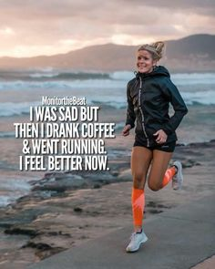 I was sad but then I drank coffee and went running. I feel better now. I was sad but then I drank coffee and went running. I feel better now. I was sad but then I drank coffee and went running. I feel better now. Fitness Workouts, Fitness Gym, Sport Fitness, Running Workouts, Fitness Quotes, Fitness Goals, Health Fitness, Motivation Positive, Gewichtsverlust Motivation