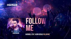 Hardwell feat. Jason Derulo - Follow Me (OUT NOW!) #UnitedWeAre