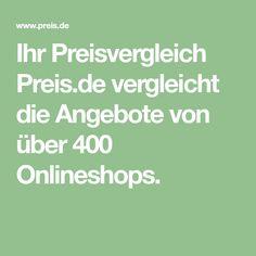 Ihr Preisvergleich Preis.de vergleicht die Angebote von über 400 Onlineshops. Shops, Math Equations, Pizza, Bosch, Advent, Cleaning, Autos, Products, Oven