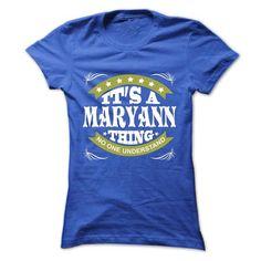 Its a MARYANN Thing No One Understand - T Shirt, Hoodie - #wifey shirt #tshirt display. CHECKOUT => https://www.sunfrog.com/Names/Its-a-MARYANN-Thing-No-One-Understand--T-Shirt-Hoodie-Hoodies-YearName-Birthday-Ladies.html?68278